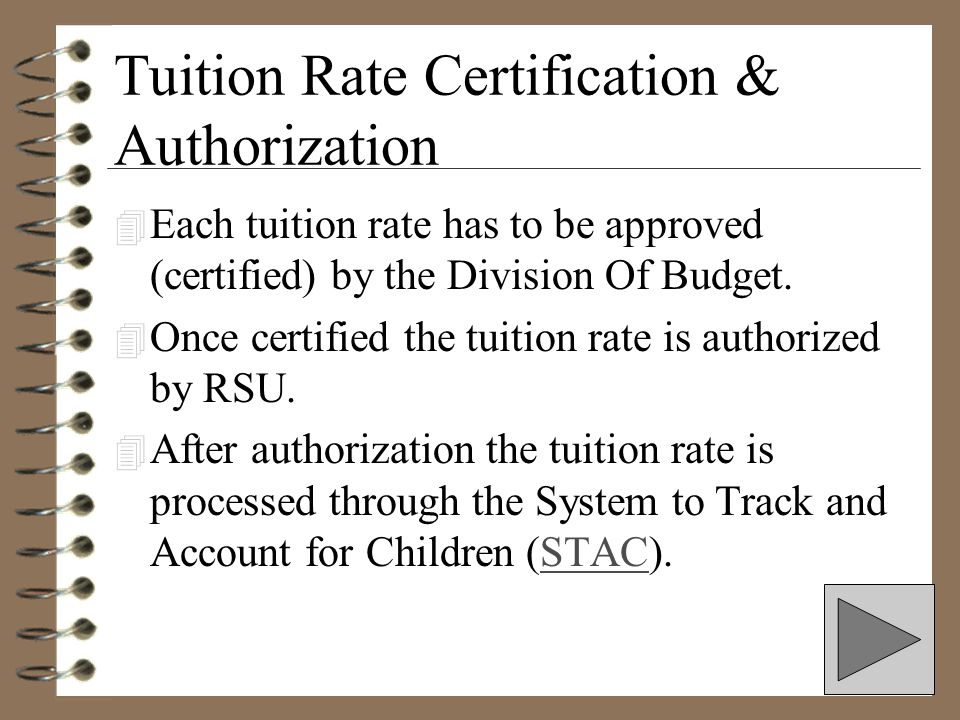 Tuition Rate Certification & Authorization