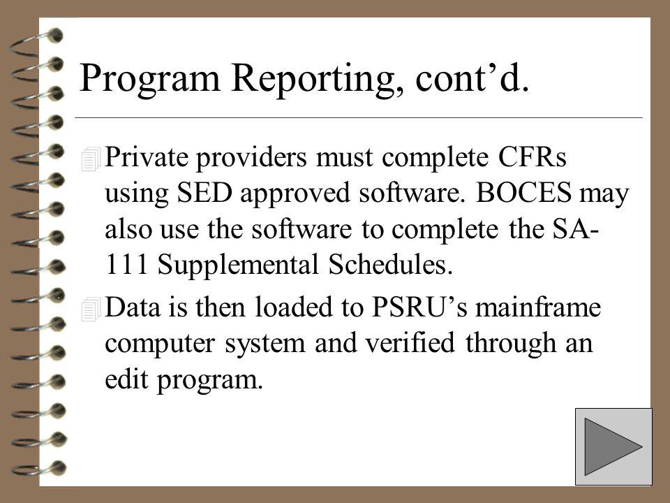 Program Reporting, cont'd.