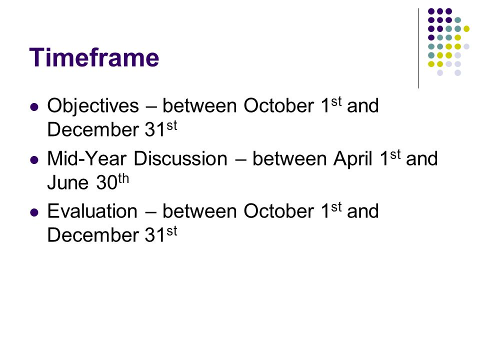 Timeframe Objectives – between October 1st and December 31st