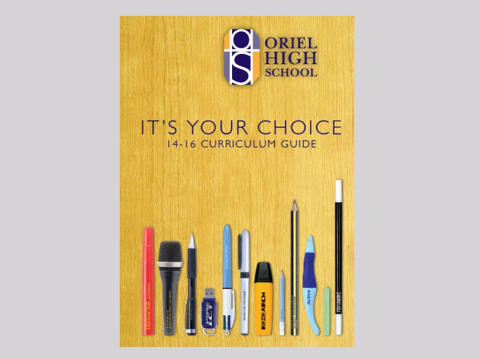 All Year 9 students have received yesterday the Oriel 'It's your choice' guide