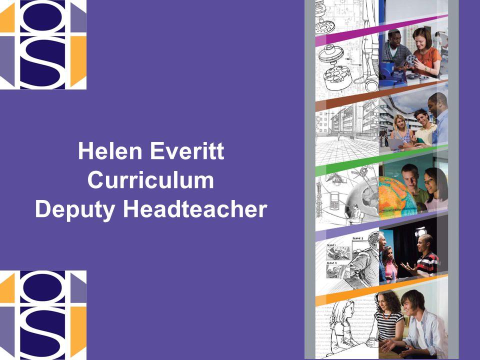Helen Everitt Curriculum Deputy Headteacher