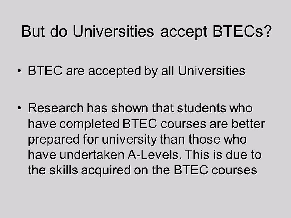 But do Universities accept BTECs