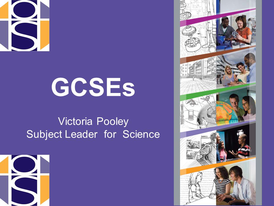 GCSEs Victoria Pooley Subject Leader for Science