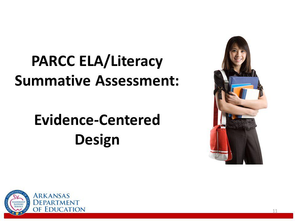 PARCC ELA/Literacy Summative Assessment: Evidence-Centered Design
