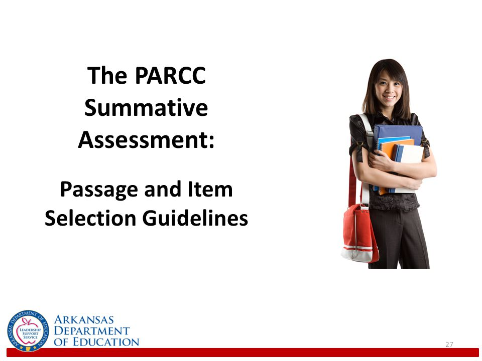 The PARCC Summative Assessment: Passage and Item Selection Guidelines