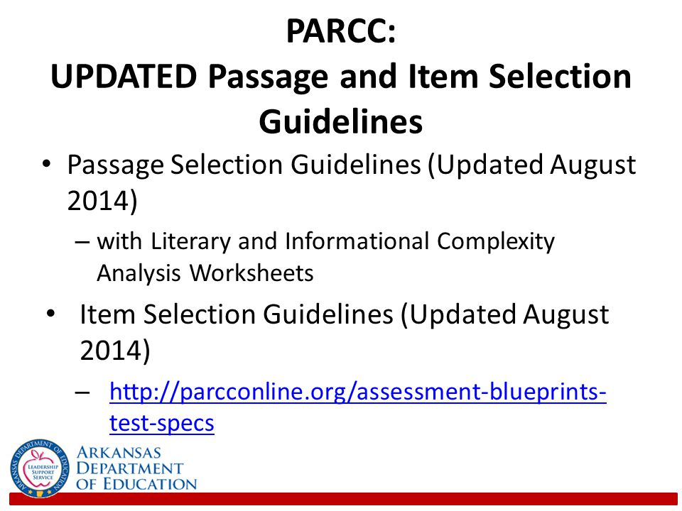 PARCC: UPDATED Passage and Item Selection Guidelines