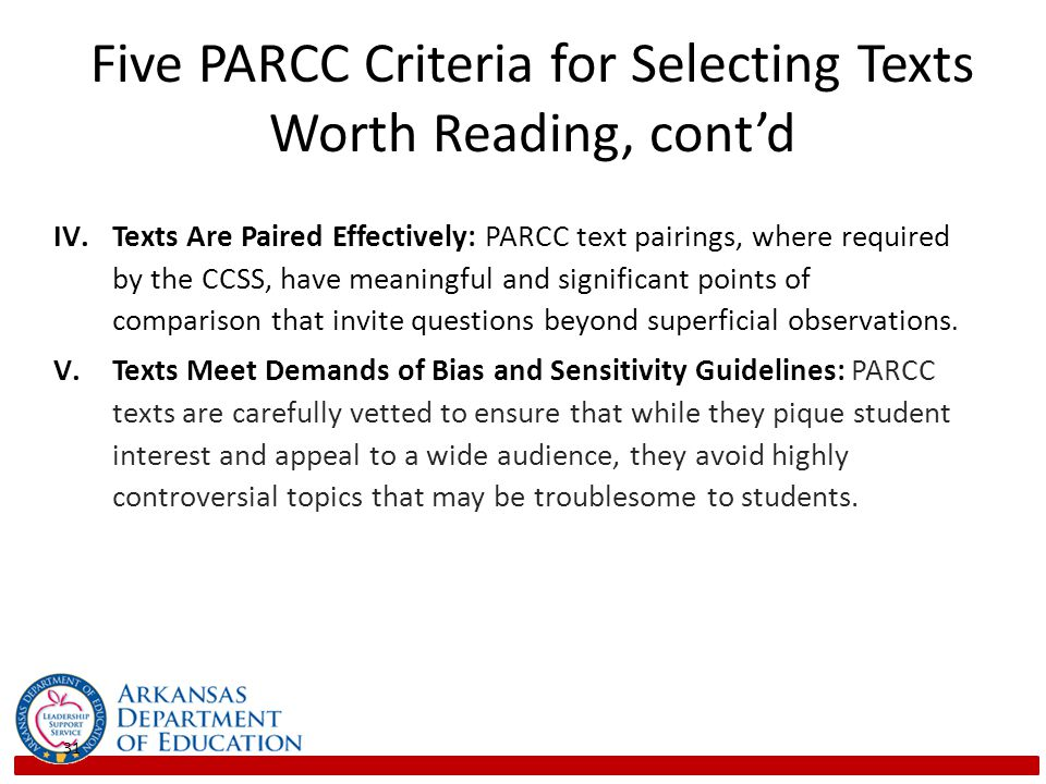 Five PARCC Criteria for Selecting Texts Worth Reading, cont'd