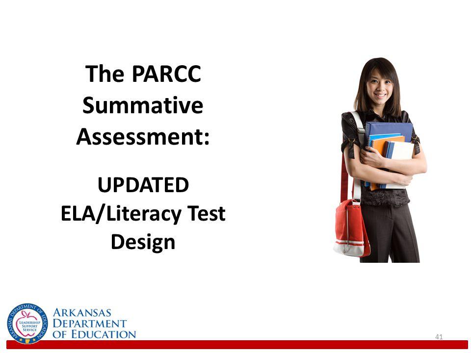 The PARCC Summative Assessment: ELA/Literacy Test Design