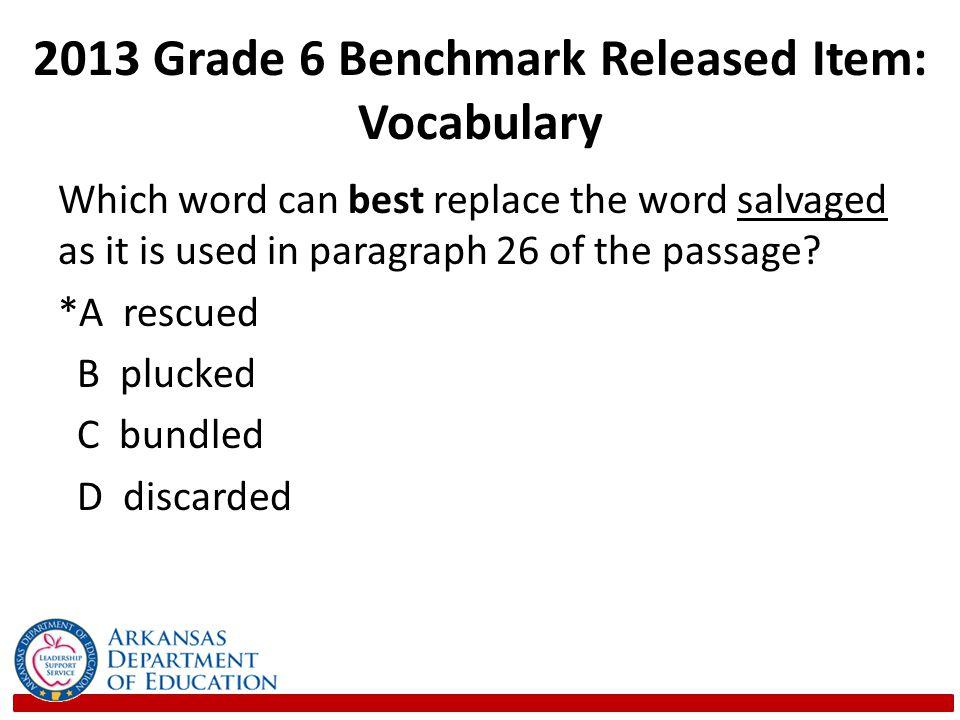 2013 Grade 6 Benchmark Released Item: Vocabulary