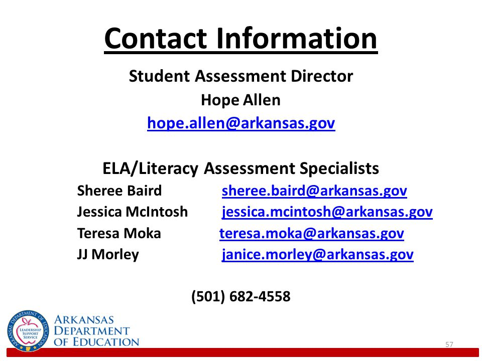 Student Assessment Director ELA/Literacy Assessment Specialists