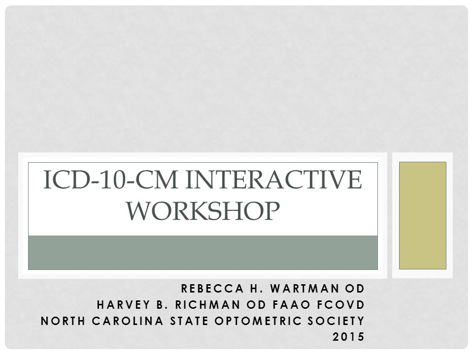 ICD-10-CM Interactive Workshop