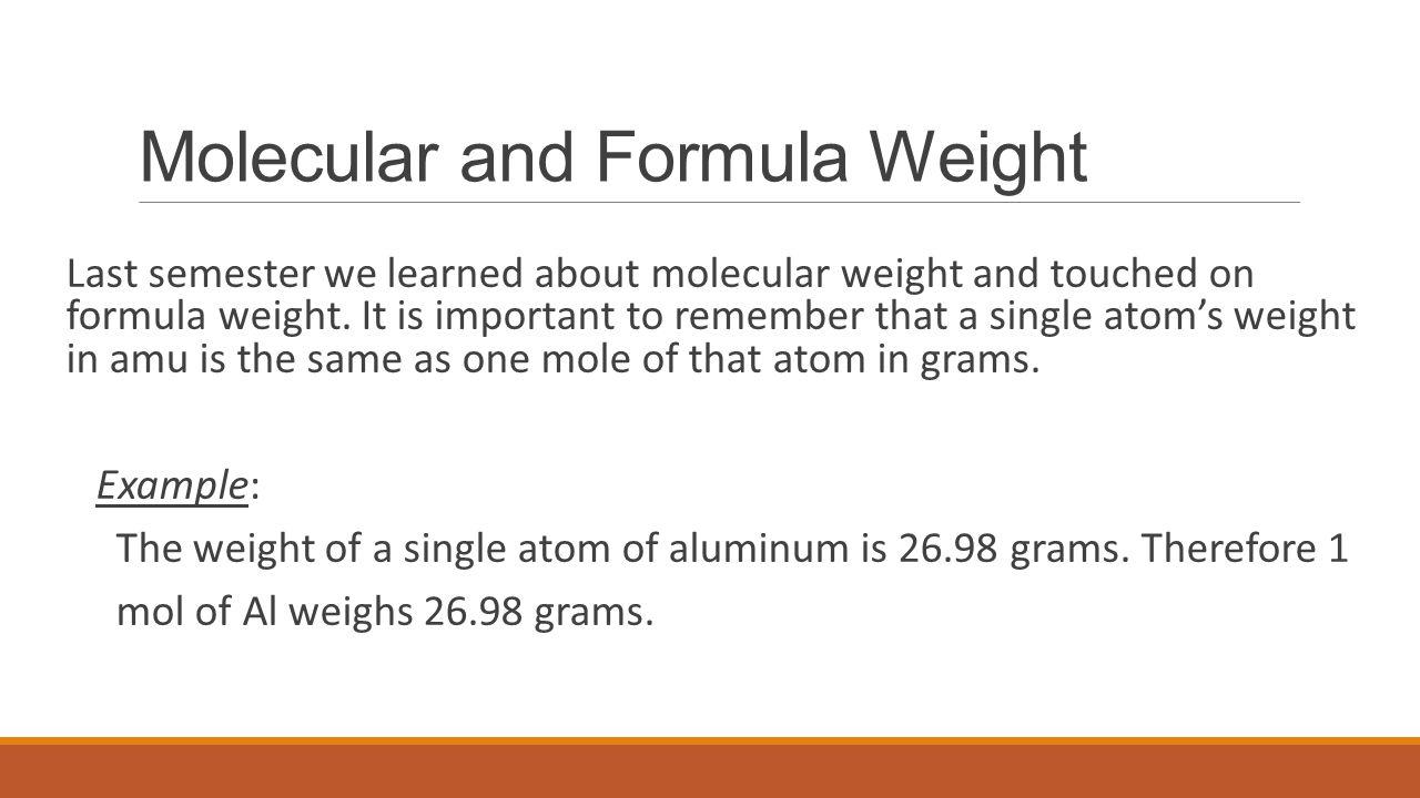 Molecular and Formula Weight