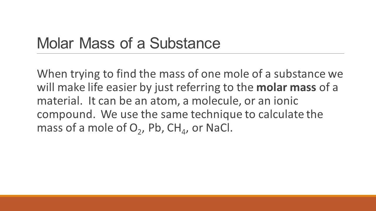 Molar Mass of a Substance