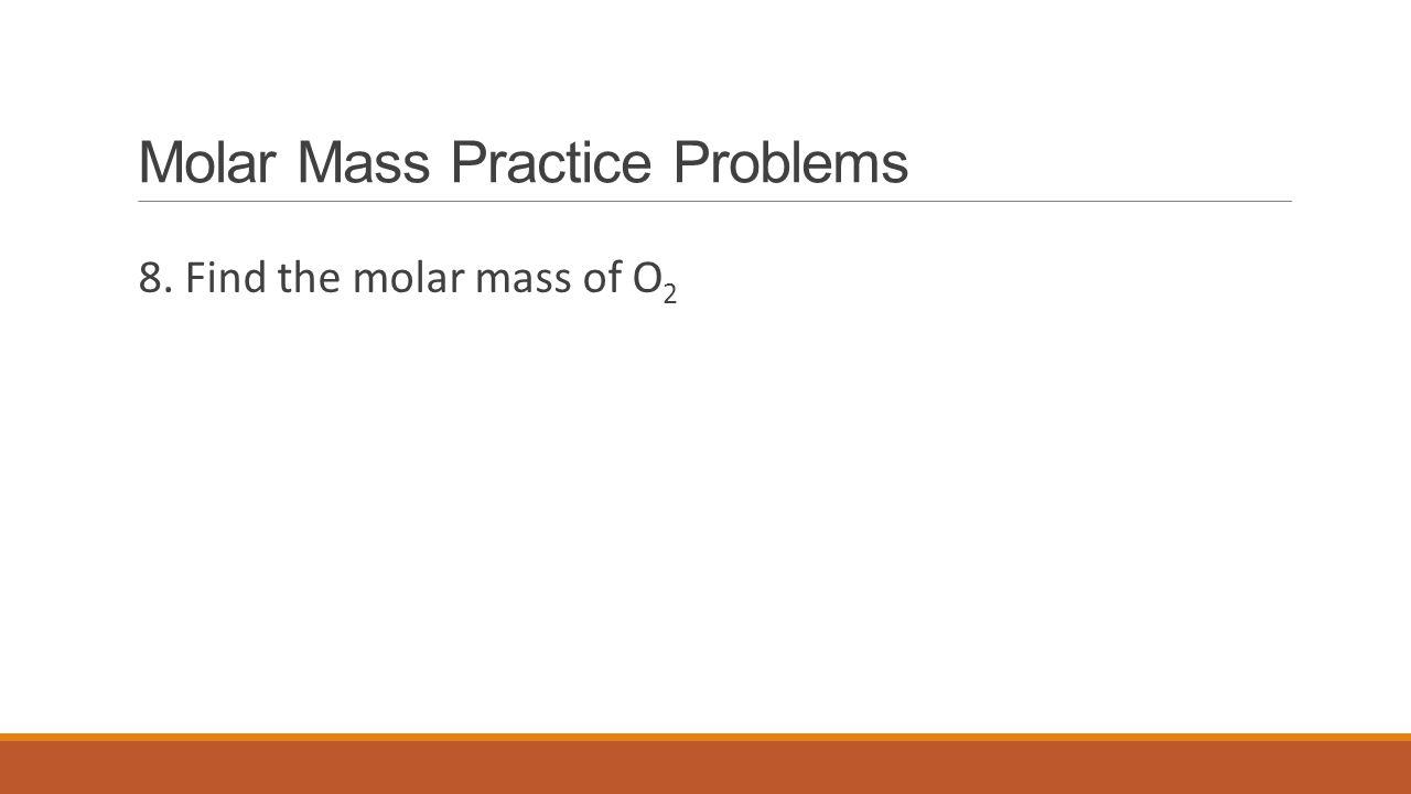 Molar Mass Practice Problems