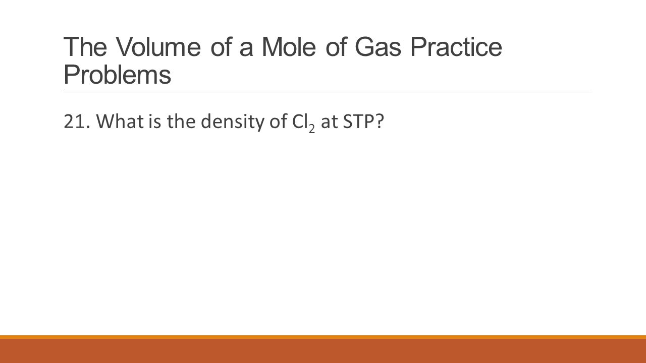 The Volume of a Mole of Gas Practice Problems