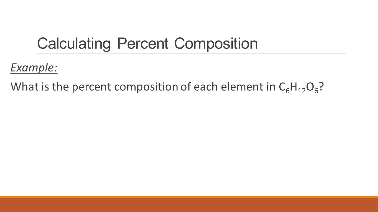 Calculating Percent Composition