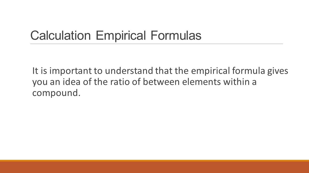 Calculation Empirical Formulas