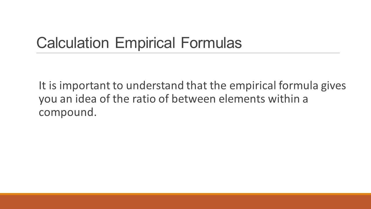 Calculation Empirical Formulas