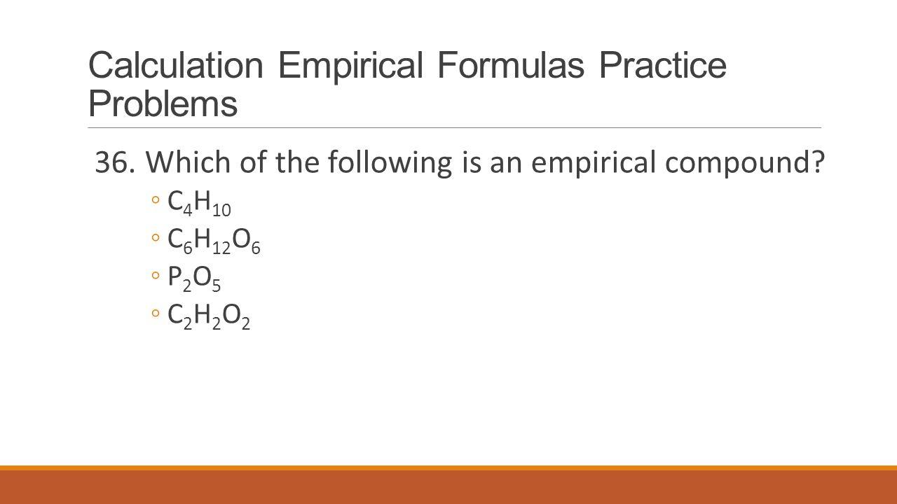 Calculation Empirical Formulas Practice Problems