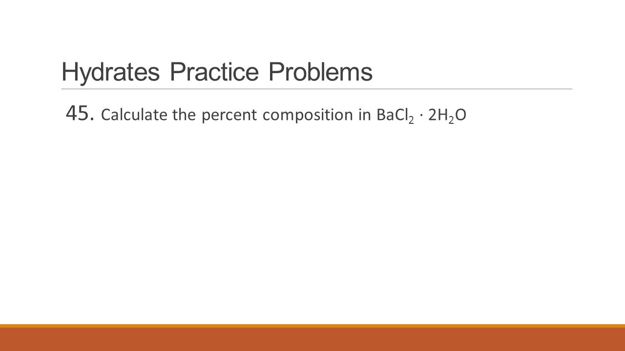 Hydrates Practice Problems