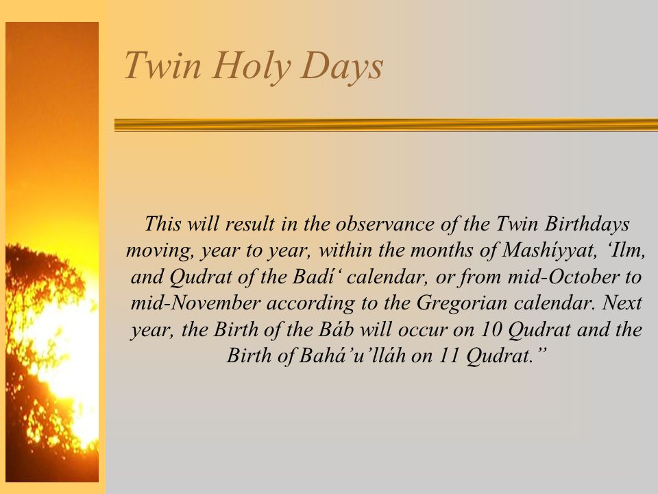 Twin Holy Days