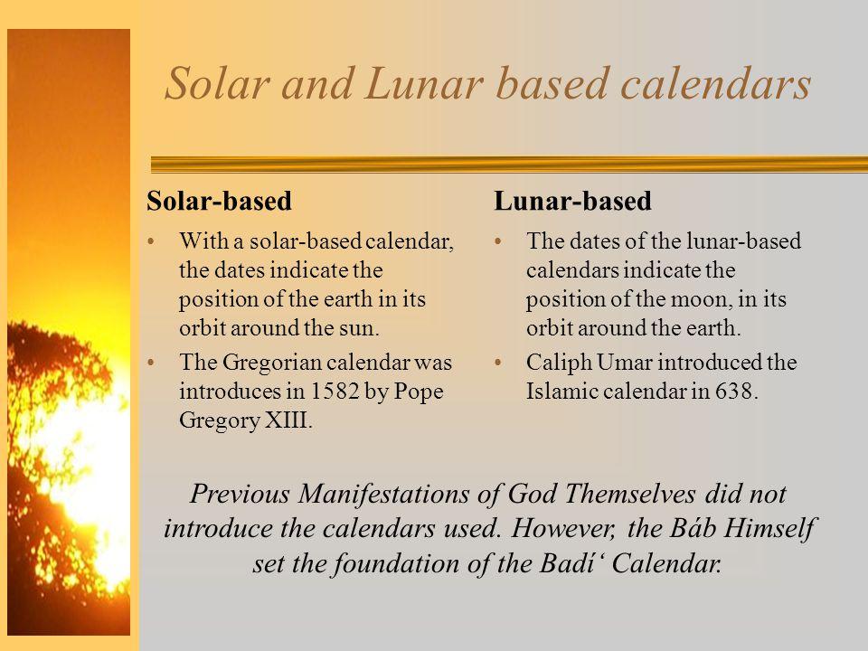 Solar and Lunar based calendars