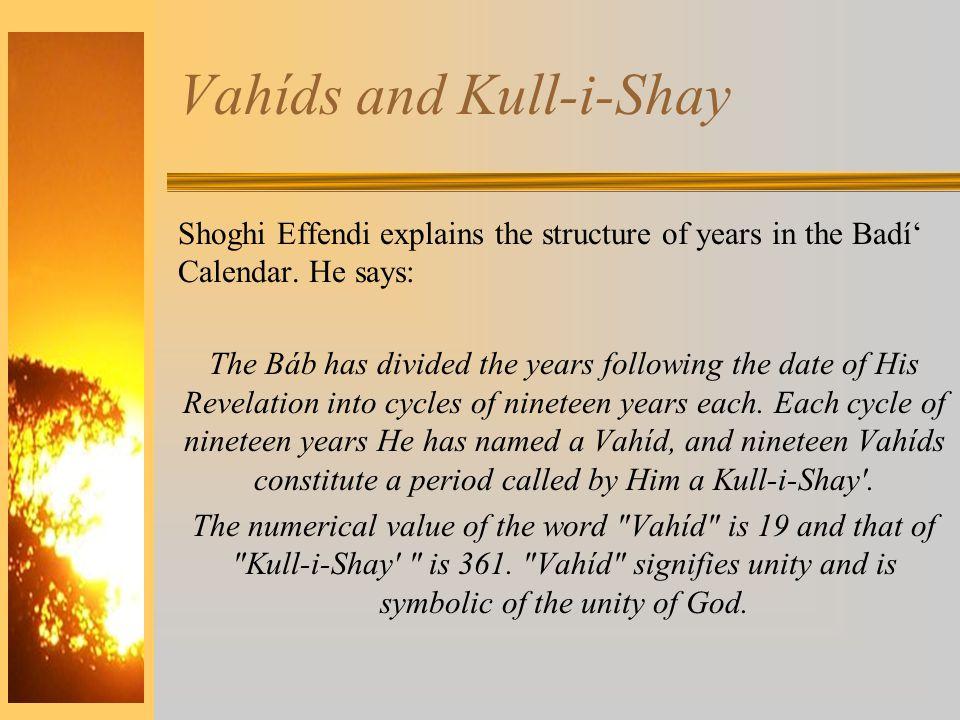 Vahíds and Kull-i-Shay