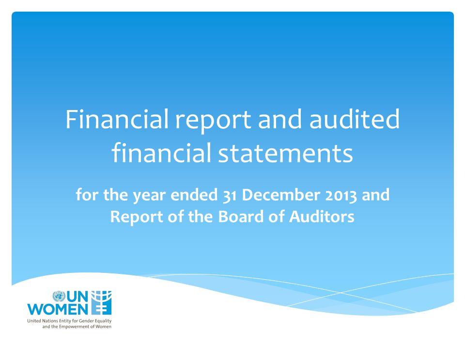 Financial report and audited financial statements
