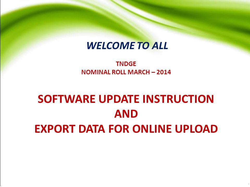 SOFTWARE UPDATE INSTRUCTION EXPORT DATA FOR ONLINE UPLOAD