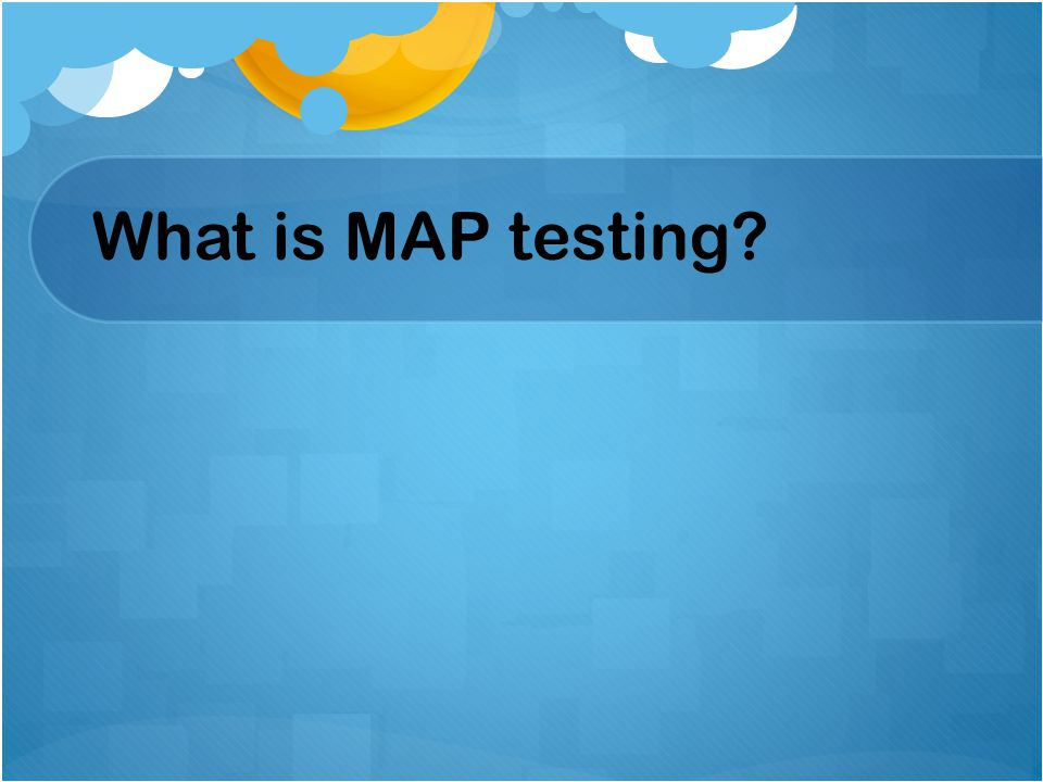 What is MAP testing Deanna