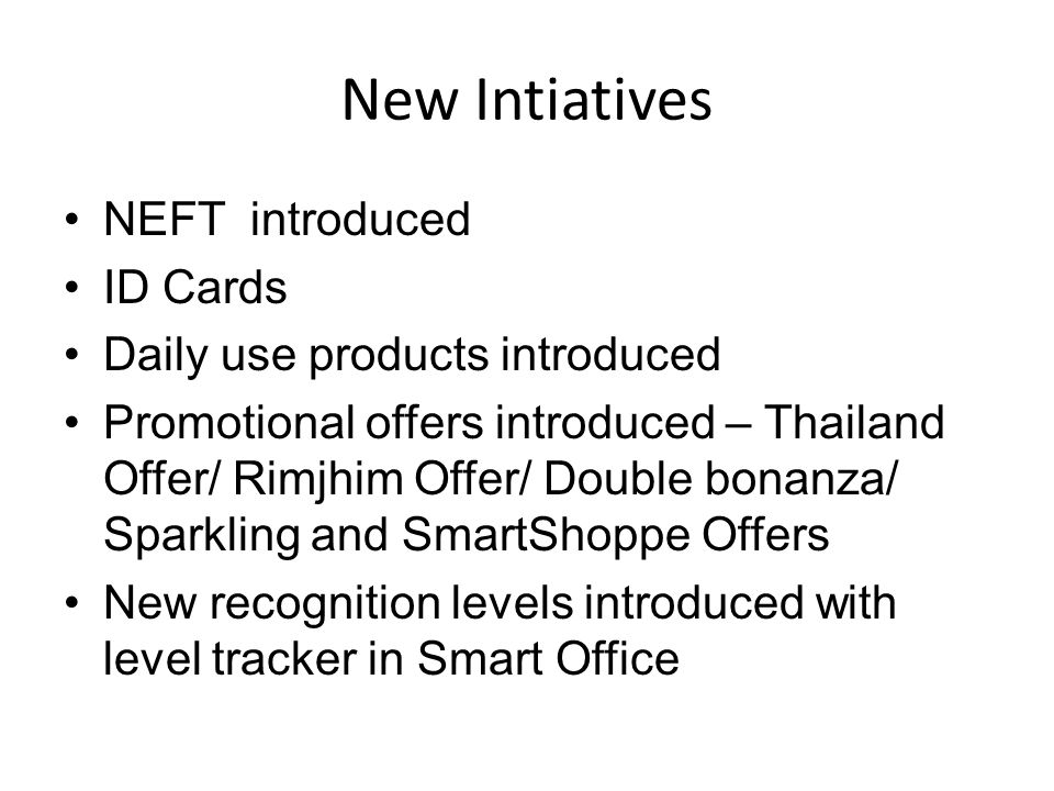 New Intiatives NEFT introduced ID Cards Daily use products introduced