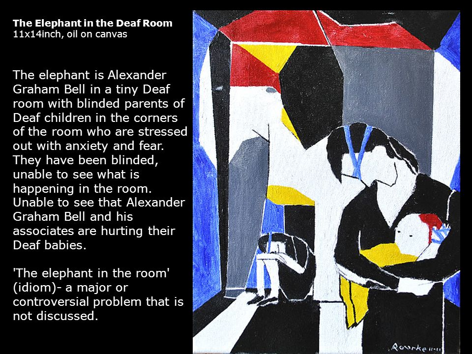 The Elephant in the Deaf Room 11x14inch, oil on canvas