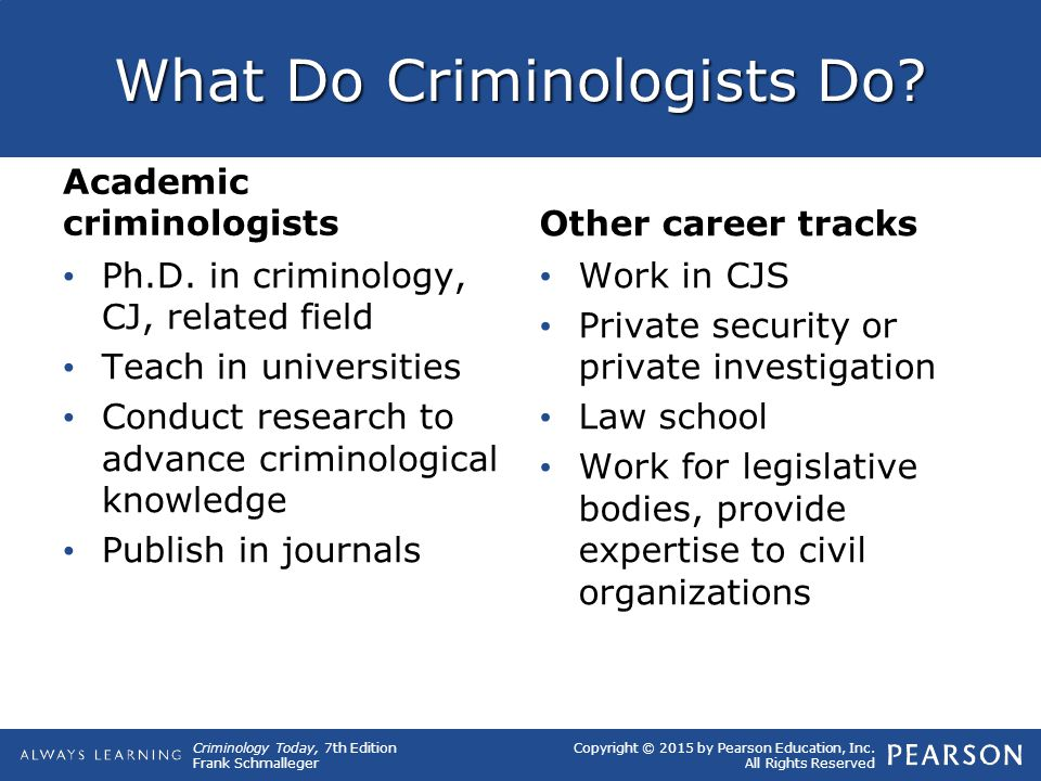 What Do Criminologists Do