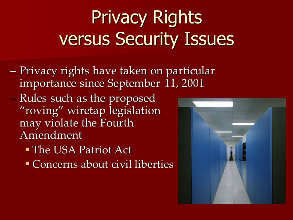 Privacy Rights versus Security Issues