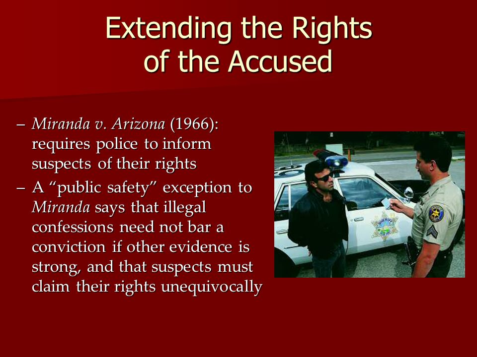 Extending the Rights of the Accused