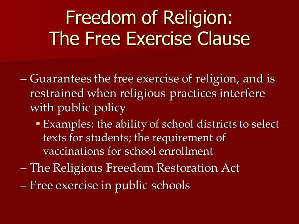 Freedom of Religion: The Free Exercise Clause