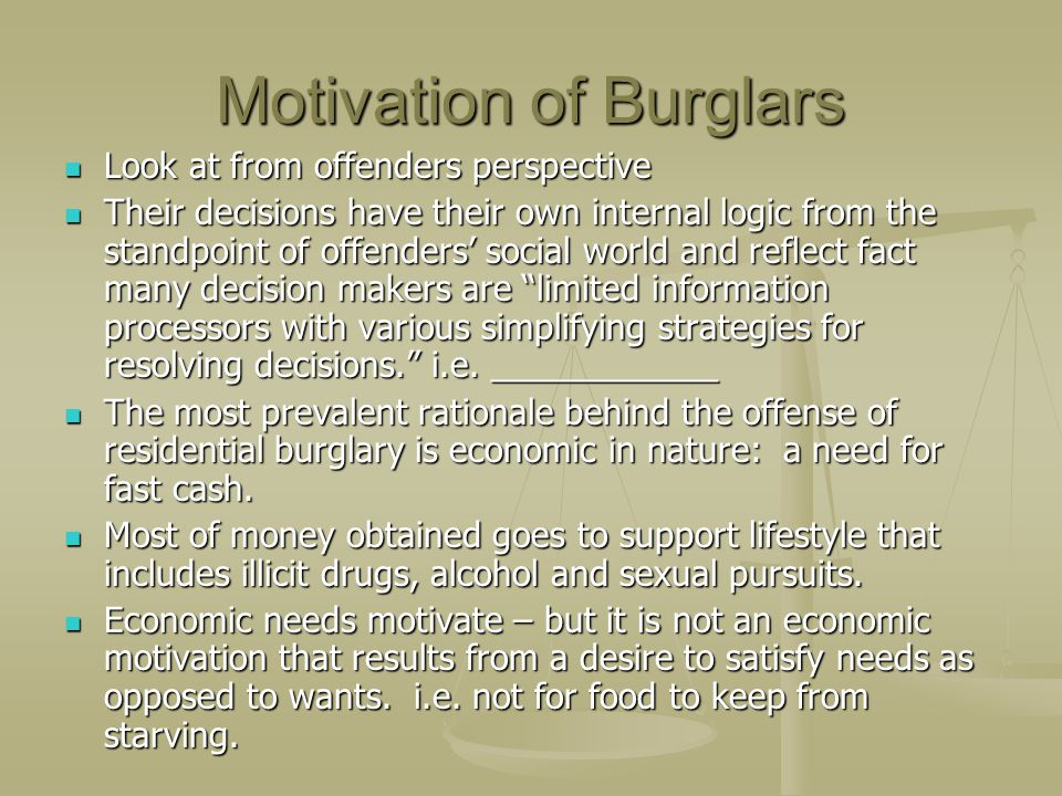 Motivation of Burglars