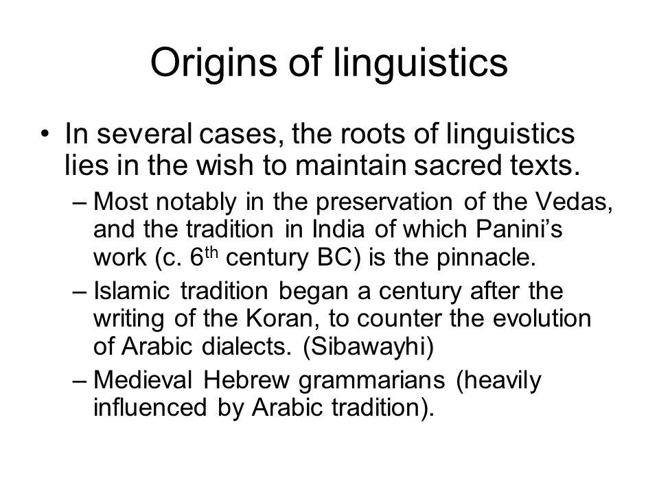 Origins of linguistics