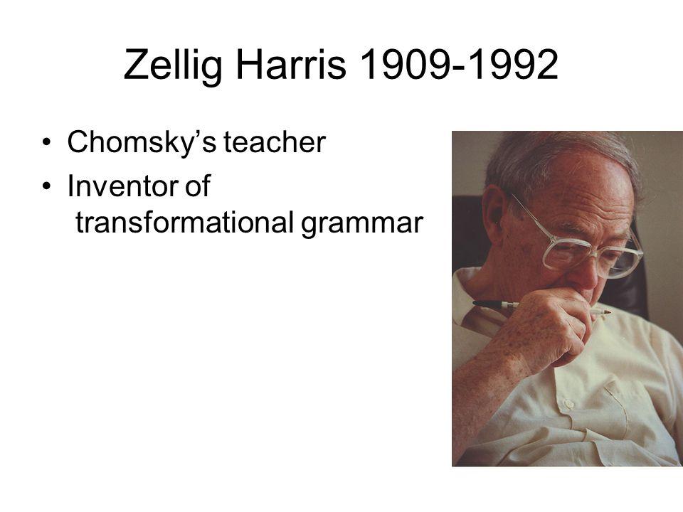 Zellig Harris 1909-1992 Chomsky's teacher