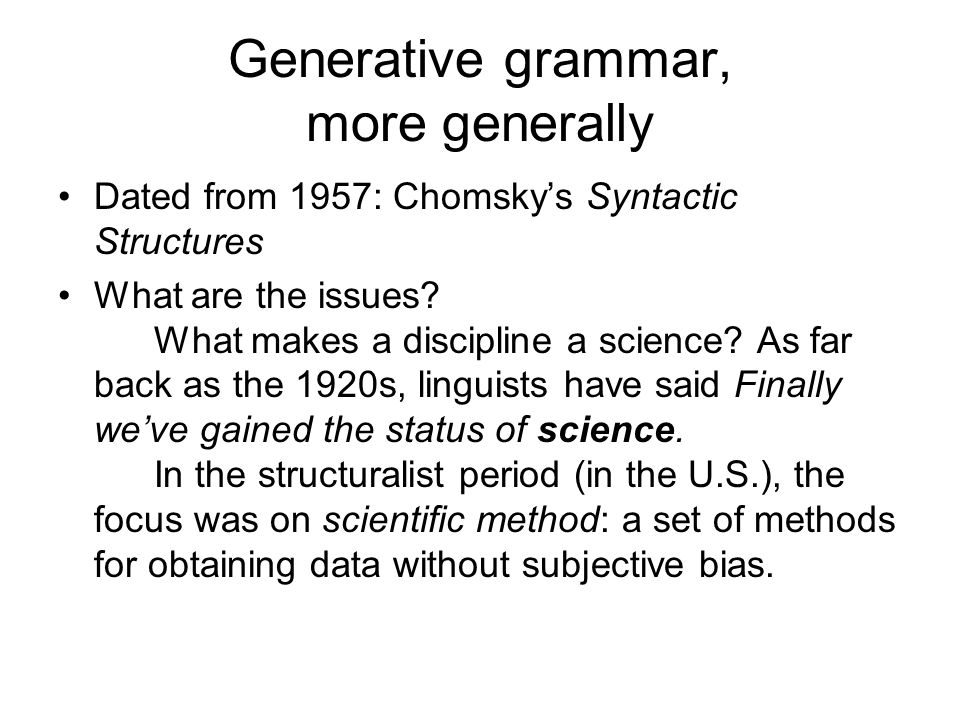Generative grammar, more generally