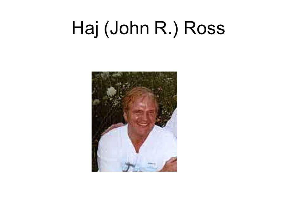 Haj (John R.) Ross