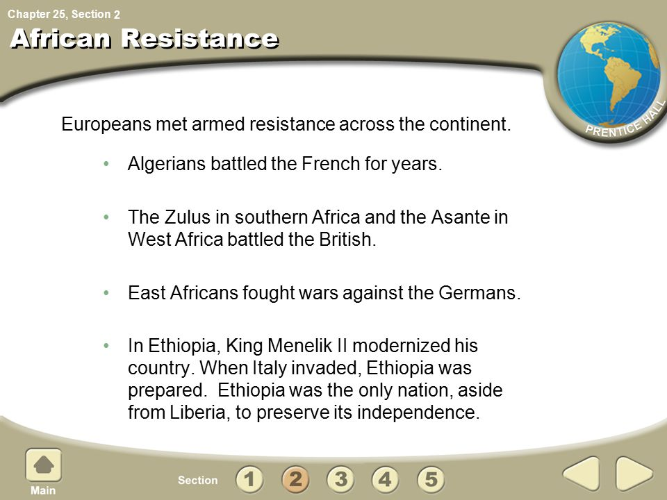 2 African Resistance. Europeans met armed resistance across the continent. Algerians battled the French for years.