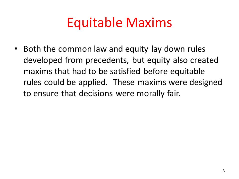 Equitable Maxims