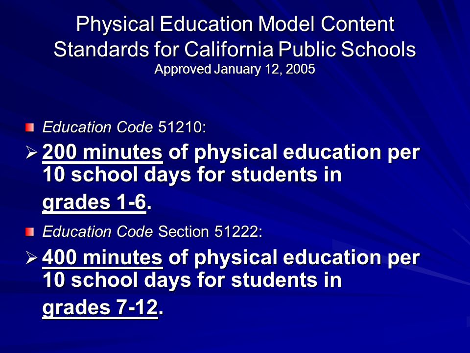 200 minutes of physical education per 10 school days for students in
