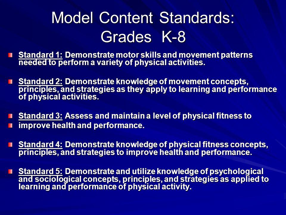 Model Content Standards: Grades K-8