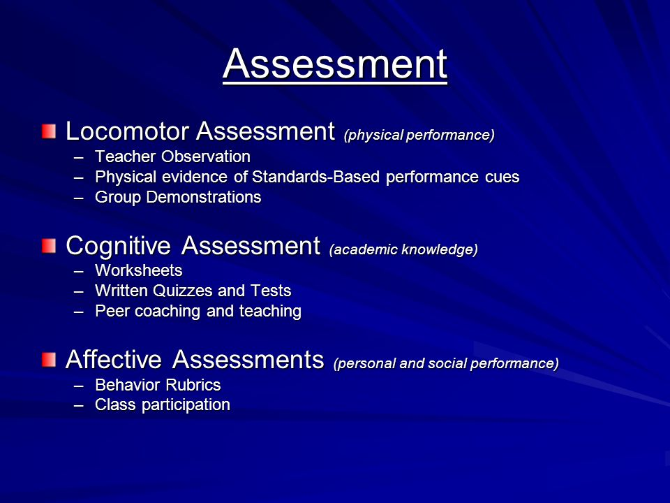 Assessment Locomotor Assessment (physical performance)