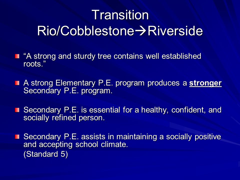 Transition Rio/CobblestoneRiverside