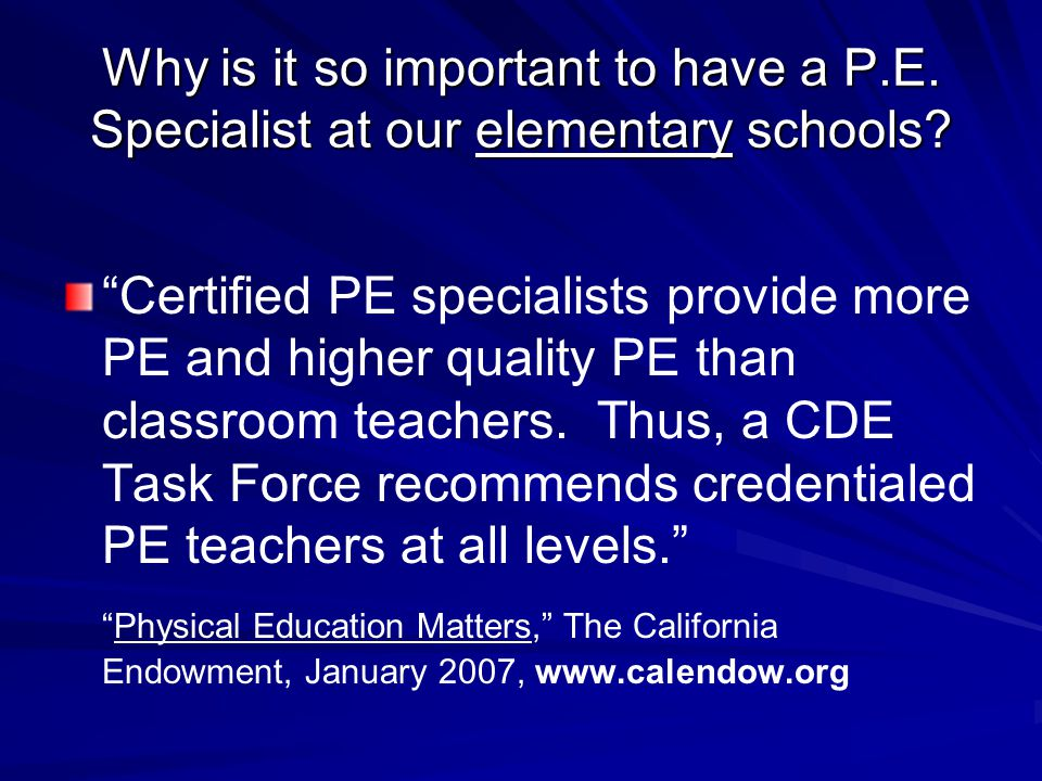 Why is it so important to have a P. E