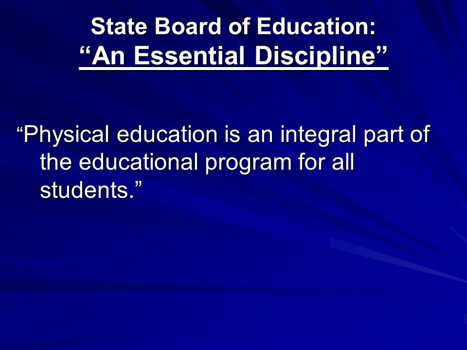 State Board of Education: An Essential Discipline