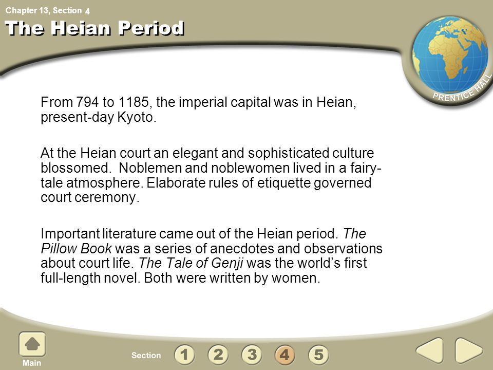4 The Heian Period. From 794 to 1185, the imperial capital was in Heian, present-day Kyoto.